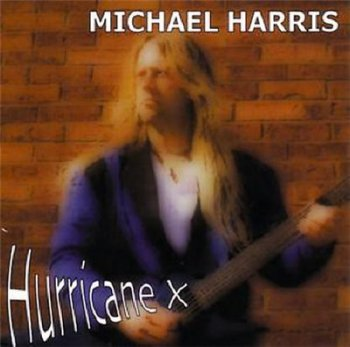 Michael Harris - Hurricane X 2003