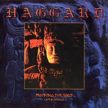 Haggard - Awaking the Gods - Live in Mexico (2001)