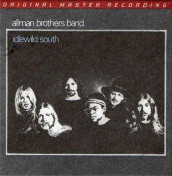 The Allman Brothers Band - Idlewild South (MFSL Remaster 2007) 1970