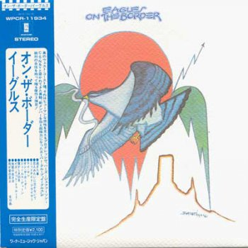 The Eagles - On The Border (1974) [2005 Japanese Remastered Mini-LP Sleeve CDs]