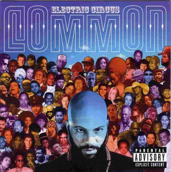 Common- Electric Circus 2002
