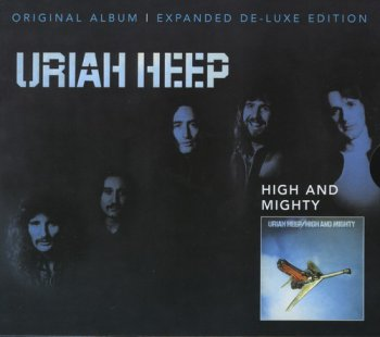 Uriah Heep : © 1976 ''High & Mighty''(Expanded De-Luxe Edition Remastered Castle SMRCD101)