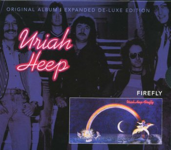 Uriah Heep : © 1977 ''Firefly''(Expanded De-Luxe Edition Remastered Castle SMRCD107)