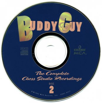 Buddy Guy : © 1992 ''The Complete Chess Studio Recordings (1960-66)''