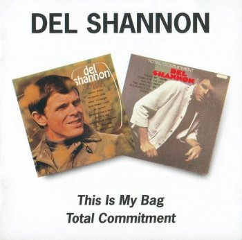 Del Shannon - This Is My Bag 1966 / Total Commitment 1966 (1996 Remaster)