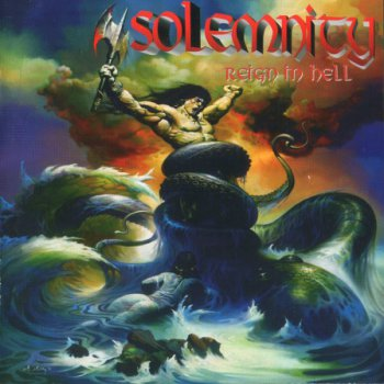 Solemnity - Reign In Hell (2002)