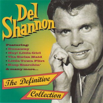 Del Shannon - The Definitive Collection 1998