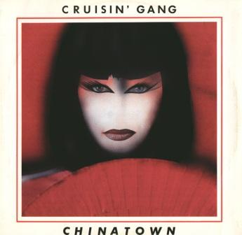 Cruisin' Gang - ChinaTown [Remaster 2005] (1985)
