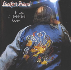Lucifer's Friend © - 1974 I'm Just A Rock'n'Roll Singer
