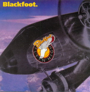 Blackfoot - Flyin' High [Reissue 2001] (1976)