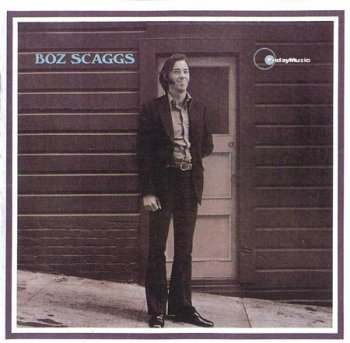 Boz Scaggs - Boz Scaggs (Friday Music LP 2008 VinylRip 24/96) 1969