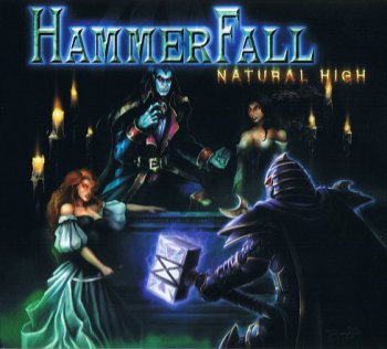 HammerFall - Natural High 2006
