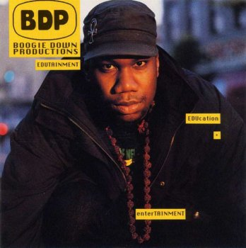 Boogie Down Productions-Edutainment 1990