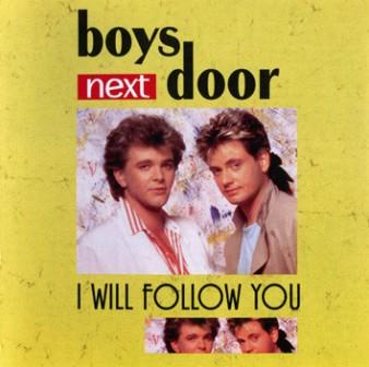 Boys Next Door - I Will Follow You /1987 / 2008  EsonCD digital mastering