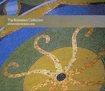 The Relaxation Collection 2 CD (Sounds From The Burj Al Arab)