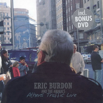 Eric Burdon & The Animals-2005-Athens Traffic Live (FLAC, Lossless)