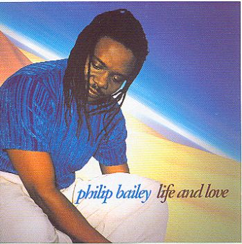 Philip Bailey(Earth,Wind & Fire)-Life and love 1998