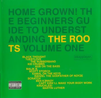 The Roots - Home Grown! The Beginner's Guide To Understanding The Roots Volume One   2005