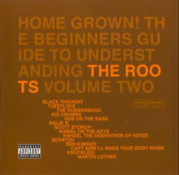 The Roots - Home Grown! Volume Two - 2005