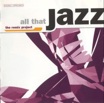 All That Jazz -The Remix Projec (2CD) - 1998