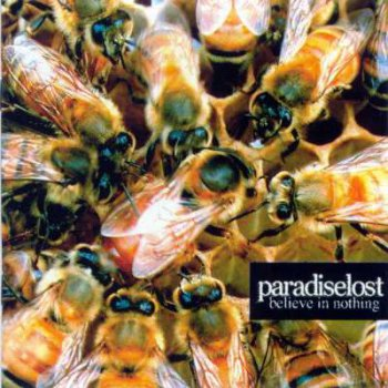 Paradise Lost – Belive In Nothing (2001)
