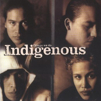 Indigenous - Things We Do (1998)