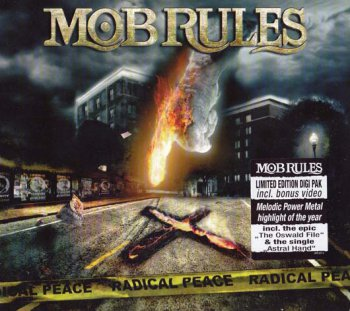 Mob Rules - Radical Peace 2009