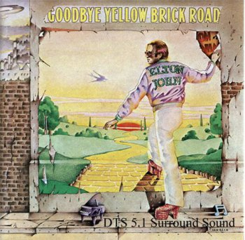 Elton John - Goodbye Yellow Brick Road (DTS 5.1 CD 2004) 1973