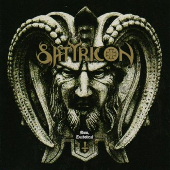 Satyricon - Now, Diabolical 2006