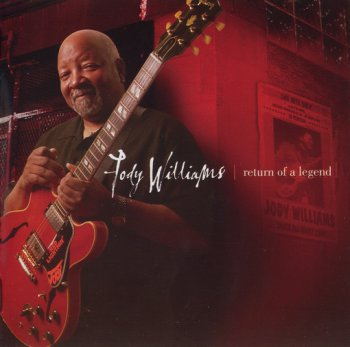 JODY WILLIAMS: ©  2001  RETURN OF A LEGEND  (HDCD)