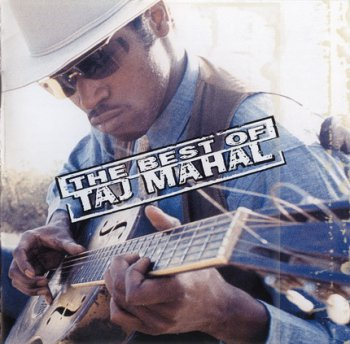 TAJ MAHAL: ©  2000  THE BEST OF TAJ MAHAL