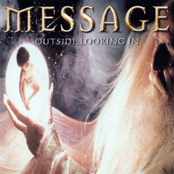 Message - Outside Looking In 2000