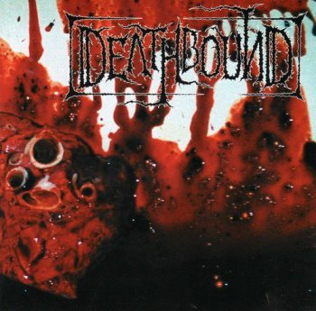 DEathbound-To Cure The Sane With Insanity-2003