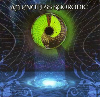 AN ENDLESS SPORADIC - AN ENDLESS SPORADIC - 2009