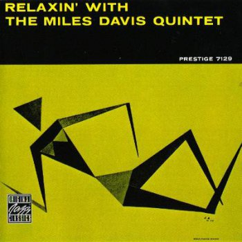 Miles Davis Quintet - Relaxin' with Miles (1956)