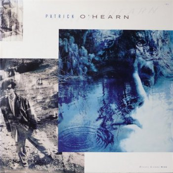 Patrick O'Hearn - Rivers Gonna Rise (Private Music US LP VinylRip 24/96) 1988