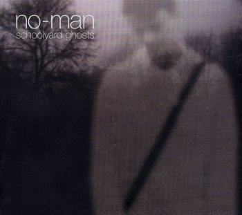 No-Man - Schoolyard Ghosts [2008]
