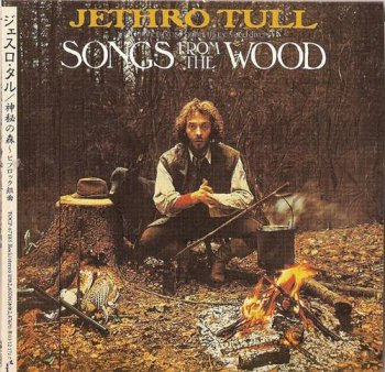 Jethro Tull : © 1977 ''Songs From The Wood'' (C) 2003 EMI-TOSHIBA LTD. (TOCP-67185)