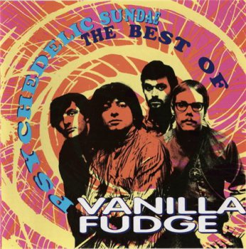 Vanilla Fudge - Psychedelic Sundae: The Best Of Vanilla Fudge (Atlantic / Rhino Records) 1993