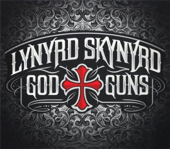 Lynyrd Skynyrd - God & Guns (2CD Special Edition Roadrunner Records) 2009