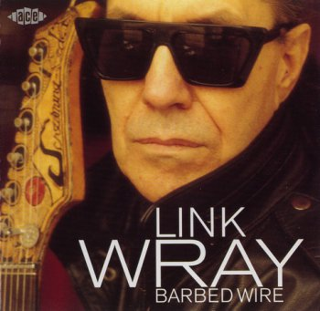 LINK WRAY: ©  2000   BARBED WIRE