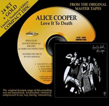 Alice Cooper - Love It To Death (Audio Fidelity 24K Gold HDCD 2009) 1971