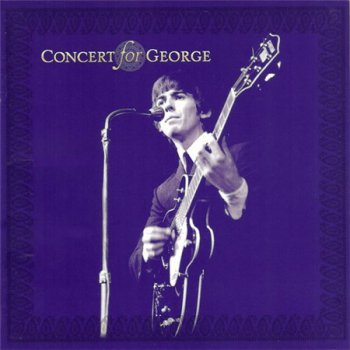 Various Artists - Concert For Geroge (2CD Warner Bros. ARG) 2003