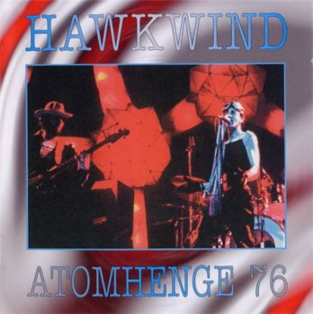 Hawkwind - Atomhenge 76 (2CD Voiceprint Records UK Deluxe Edition 2000) 1976