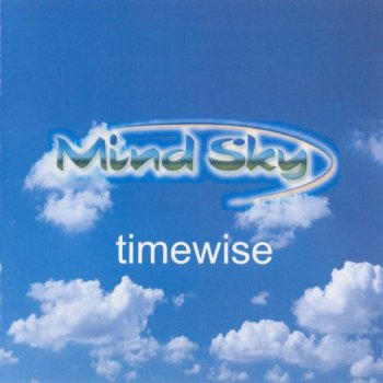 MIND SKY - TIMEWISE - 2005