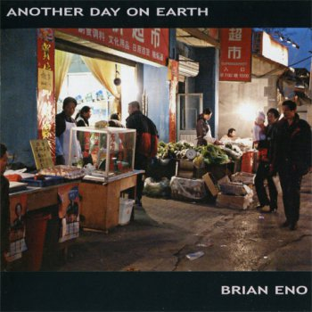 Brian Eno - Another Day On Earth  (MR 1205-2)