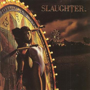Slaughter - Stick It To Ya (1990)(Definitive Remasters 2003)