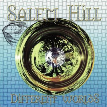SALEM HILL - DIFFERENT WORLDS - 1993