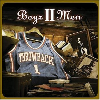 Boyz II Men - Throwback   2004
