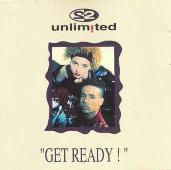 2 Unlimited - Get Ready! (1992)